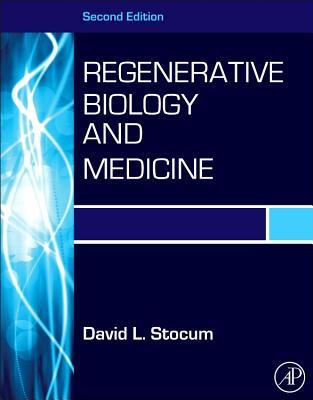 Regenerative Biology and Medicine By Stocum, David L.